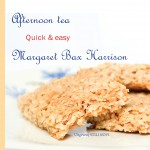 Afternoon tea quick & easy