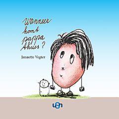 cover Wanneer komt pappa thuis van Jannette Vegter.jpg